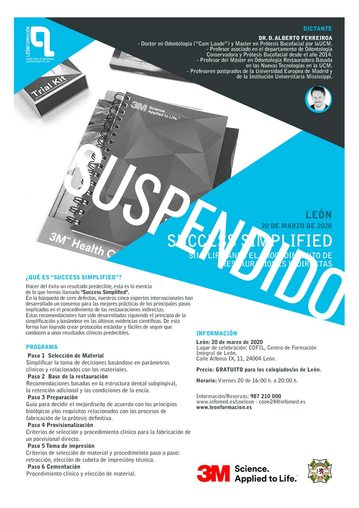 Suspendido temporalmente el Curso 'Success simplified. Simplificando el procedimiento de restauraciones indirectas'